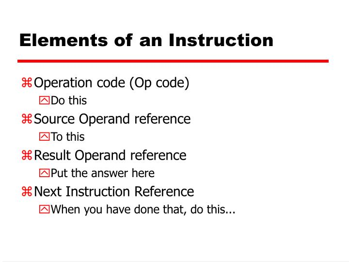 Elements of an instruction
