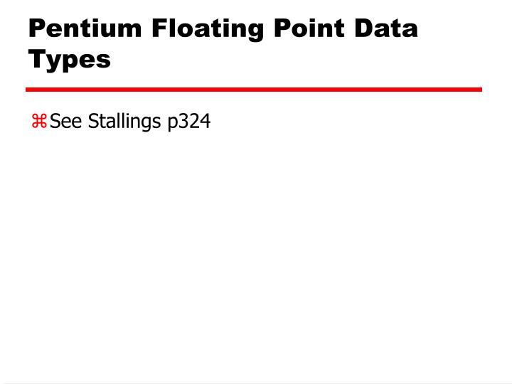 Pentium Floating Point Data Types