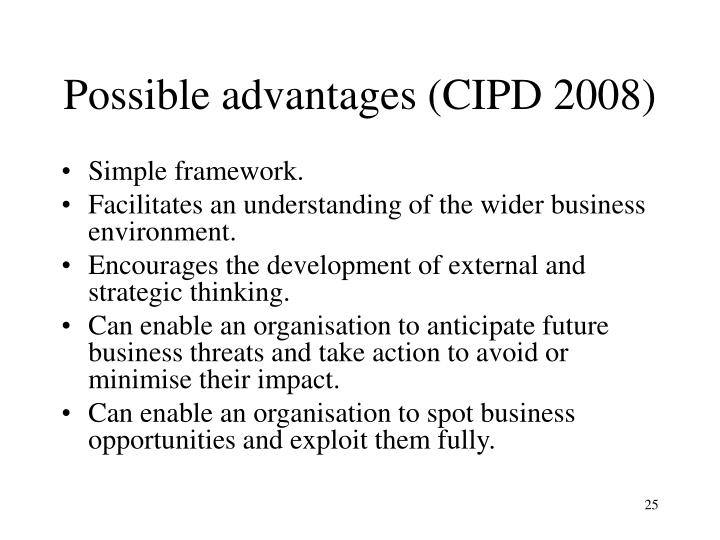 Possible advantages (CIPD 2008)