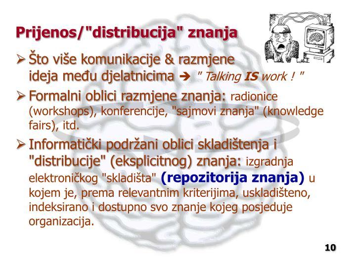 """Prijenos/""""distribucija"""" znanja"""