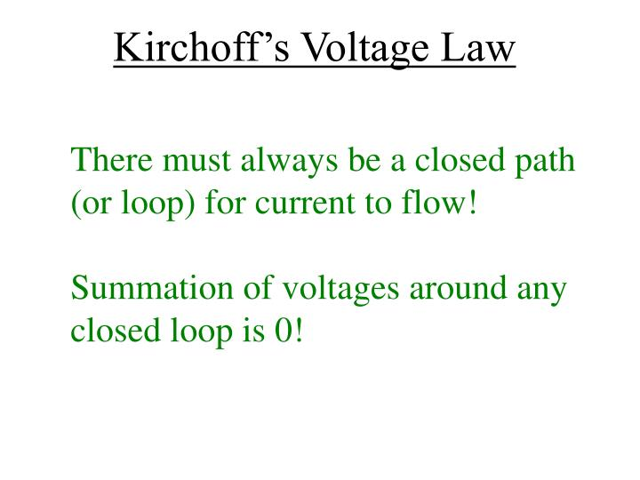 Kirchoff's Voltage Law