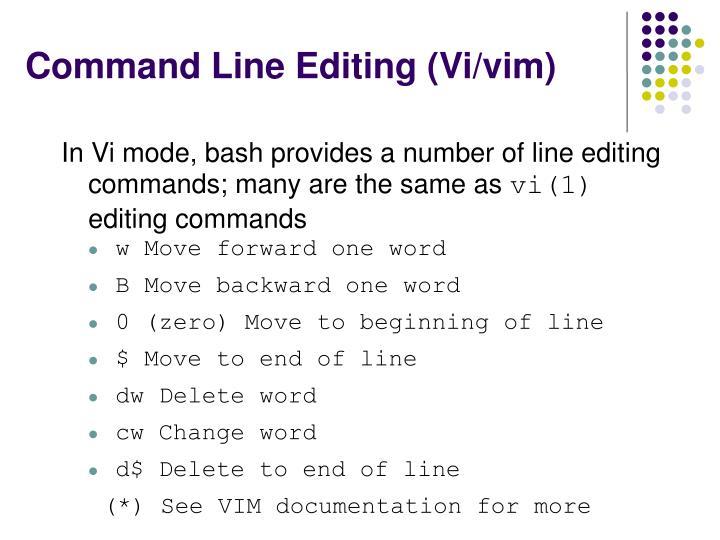 Command Line Editing (Vi/vim)