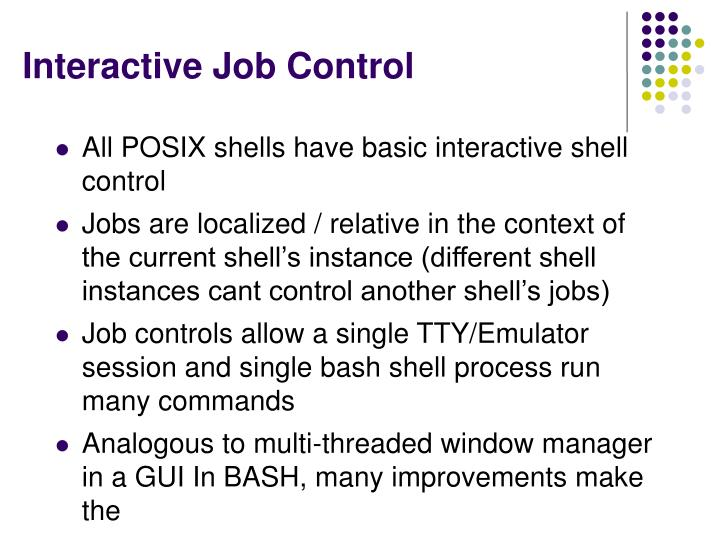 Interactive Job Control