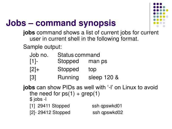 Jobs – command synopsis