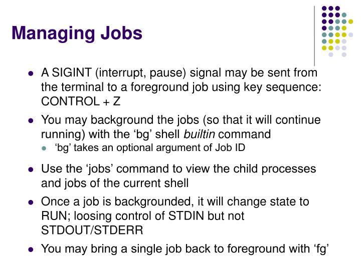 Managing Jobs