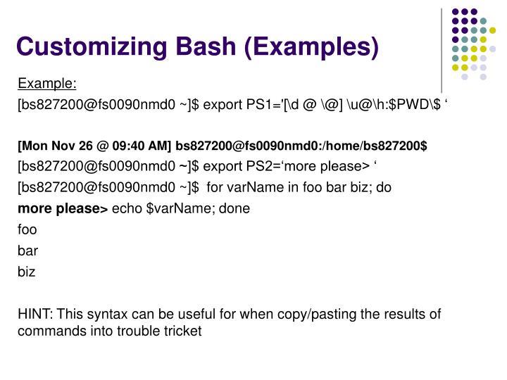 Customizing Bash (Examples)
