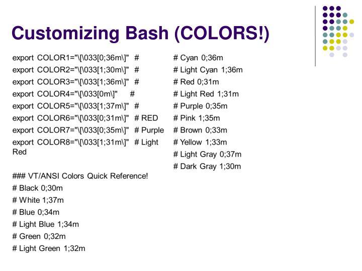 Customizing Bash (COLORS!)