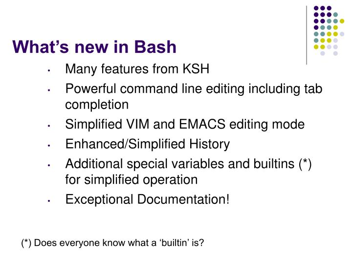 What's new in Bash