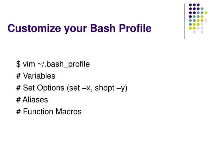 Customize your Bash Profile