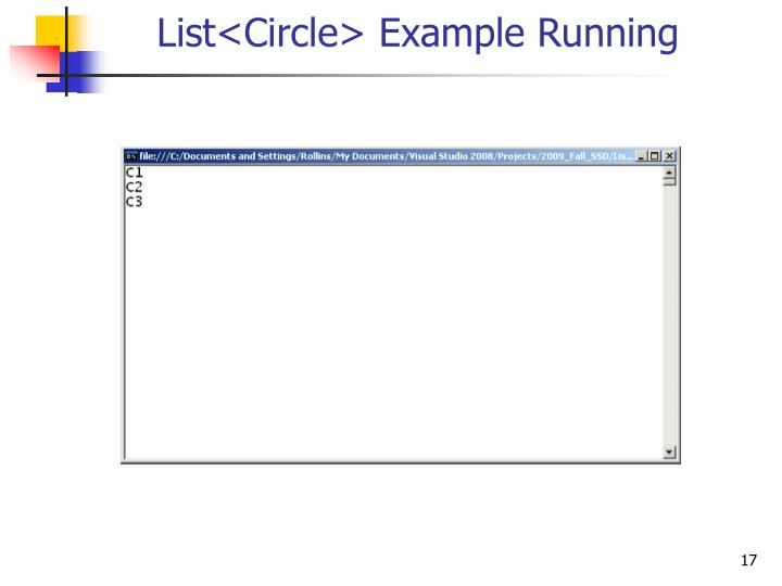 List<Circle> Example Running