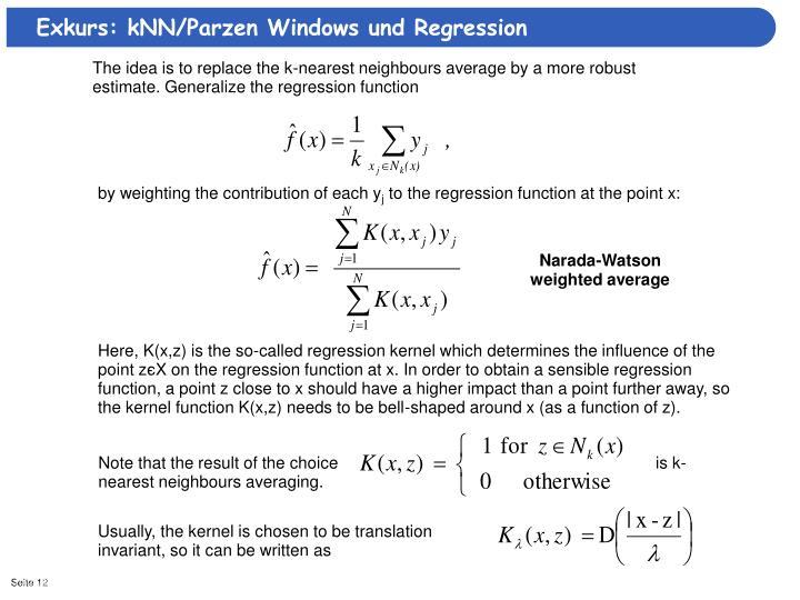 Exkurs: kNN/Parzen Windows und Regression