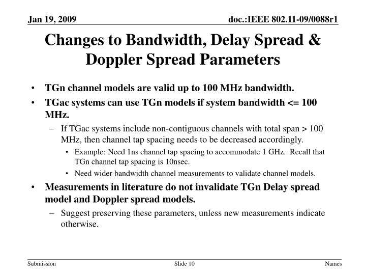 Changes to Bandwidth, Delay Spread & Doppler Spread Parameters