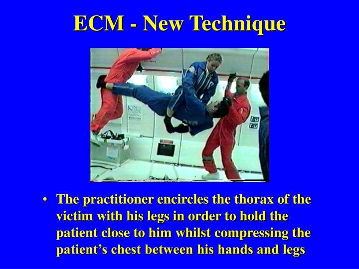 ECM - New Technique