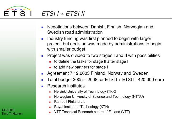 ETSI I + ETSI II