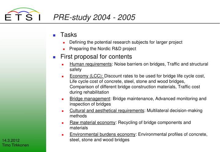 PRE-study 2004 - 2005
