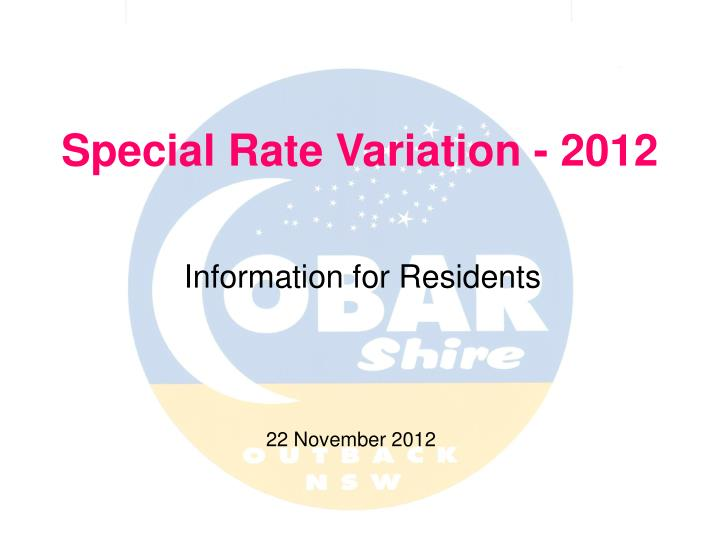 Special rate variation 2012