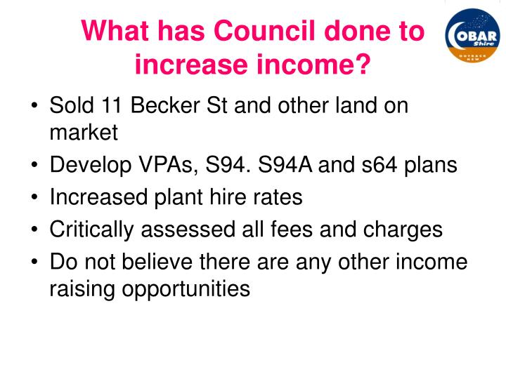 What has Council done to increase income?