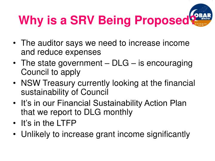 Why is a SRV Being Proposed?