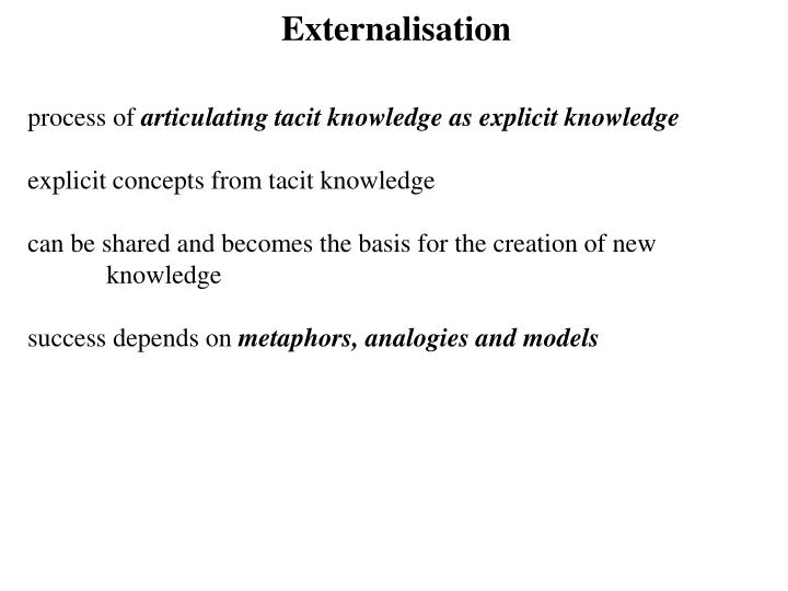 Externalisation