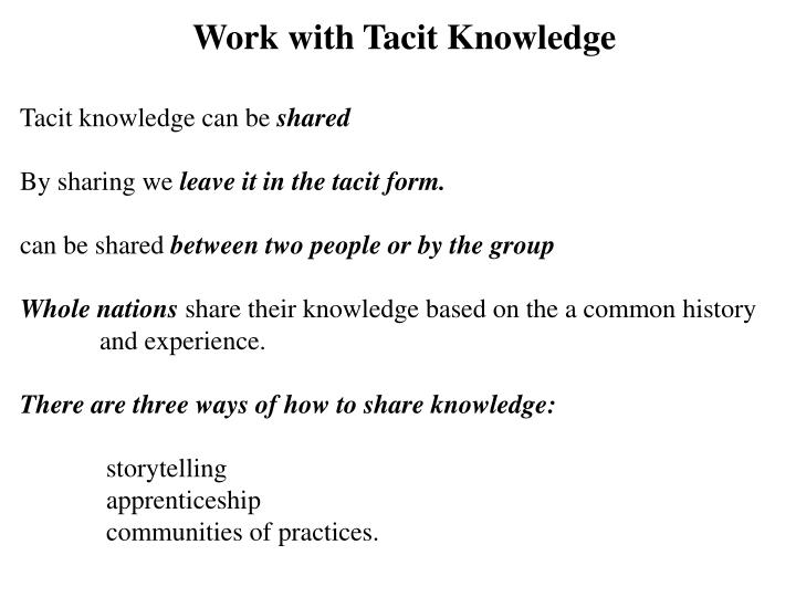 Work with Tacit Knowledge