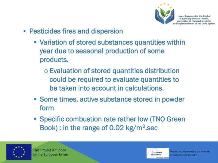 Pesticides fires and dispersion