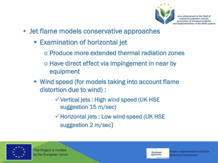 Jet flame models conservative approaches
