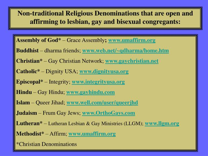 Non-traditional Religious Denominations that are open and affirming to lesbian, gay and bisexual congregants: