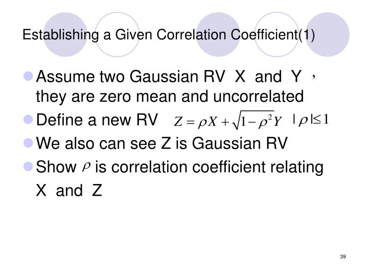 Establishing a Given Correlation Coefficient(1)