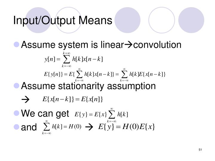 Input/Output Means