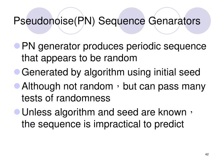 Pseudonoise(PN) Sequence Genarators