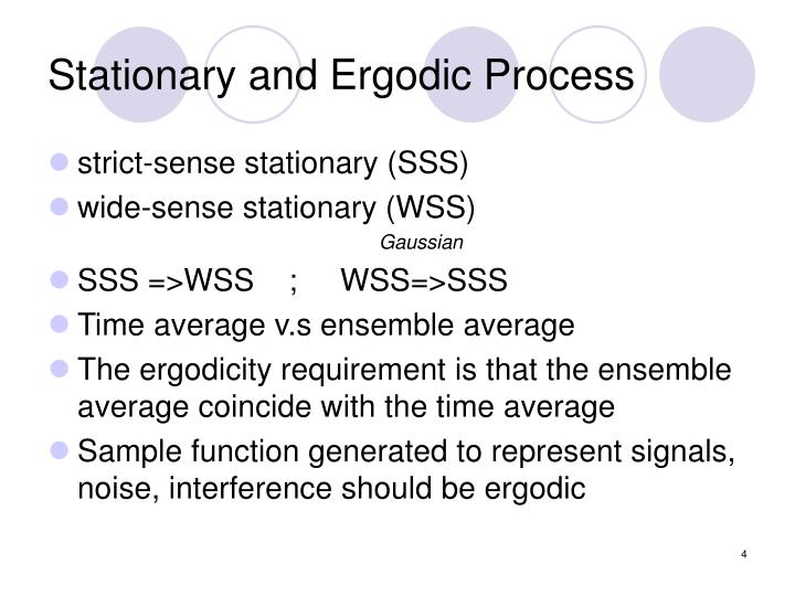 Stationary and Ergodic Process