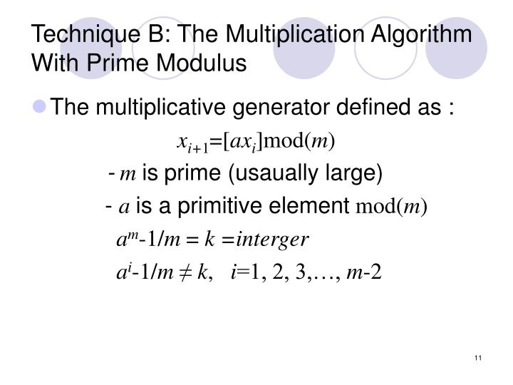 Technique B: The Multiplication Algorithm With Prime Modulus