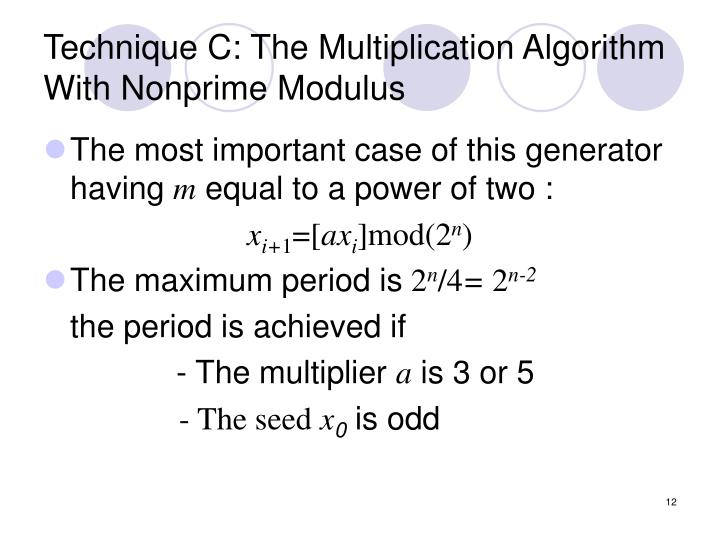 Technique C: The Multiplication Algorithm With Nonprime Modulus