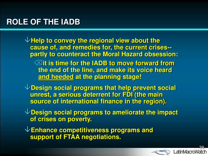 ROLE OF THE IADB