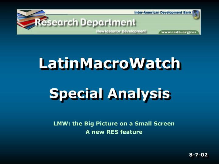 LatinMacroWatch