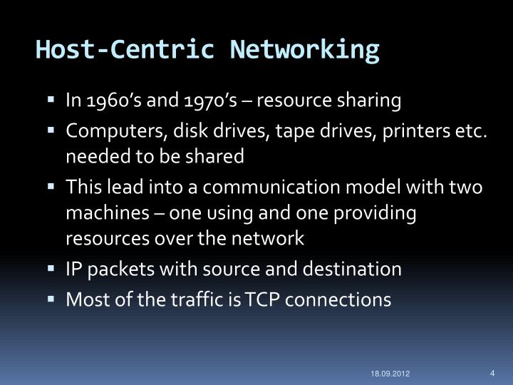 Host-Centric Networking