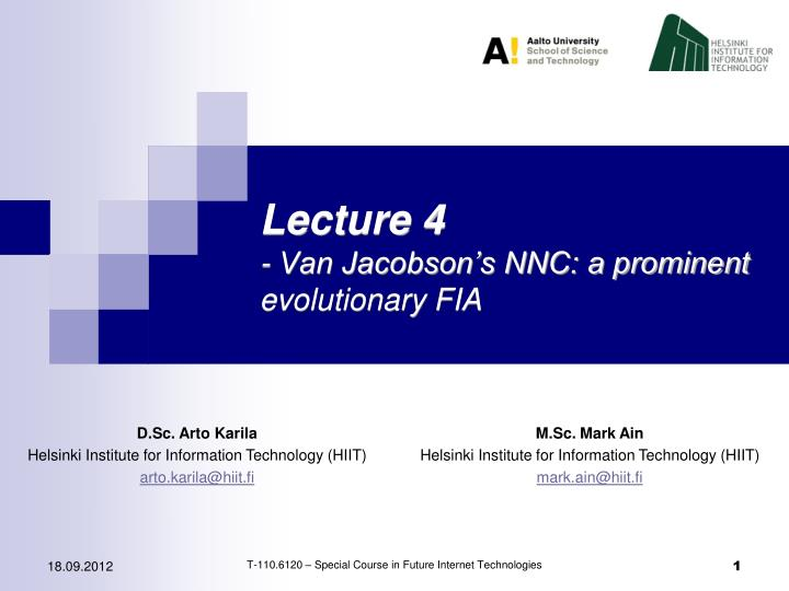 Lecture 4 van jacobson s nnc a prominent evolutionary fia