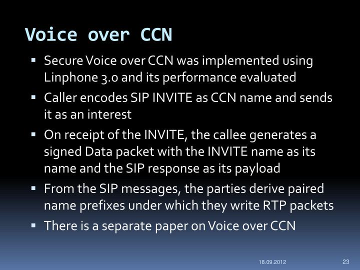 Voice over CCN