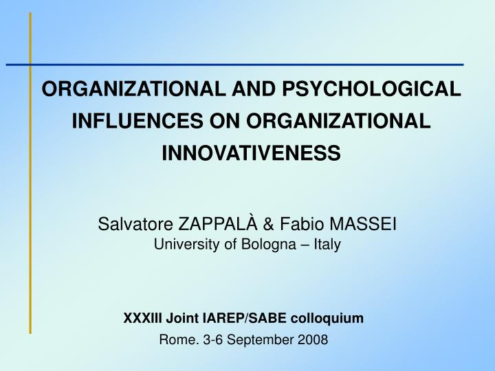 Organizational and psychological influences on organizational innovativeness