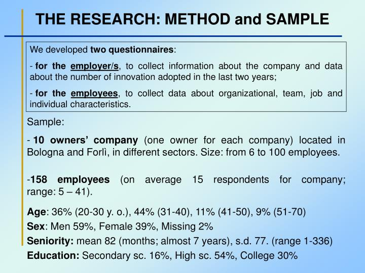 THE RESEARCH: METHOD and SAMPLE