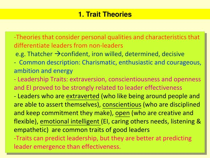 Theories that consider personal qualities and characteristics that differentiate leaders from non-leaders