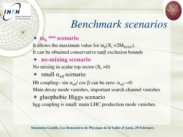 Benchmark scenarios