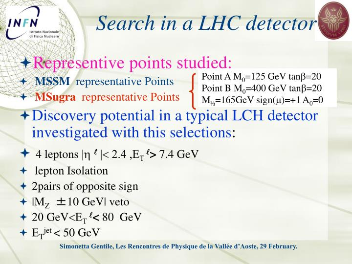 Search in a LHC detector