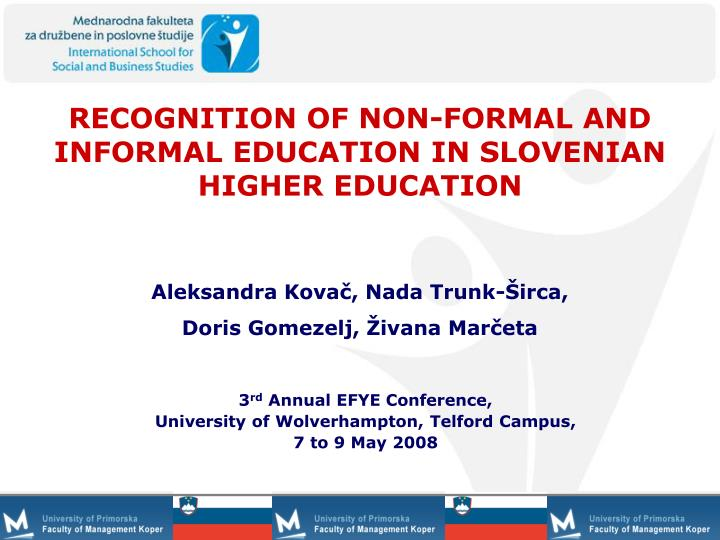 recognition of non formal and informal education in slovenian higher education