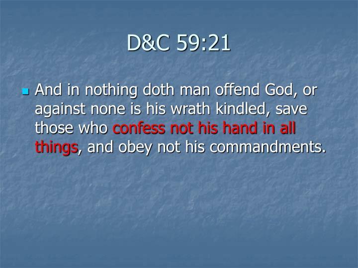 D&C 59:21