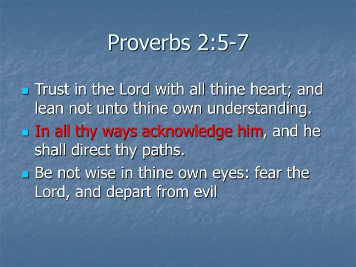 Proverbs 2:5-7
