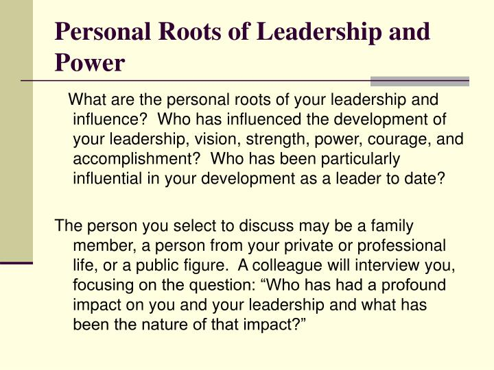 Personal Roots of Leadership and Power