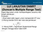 uji lanjutan dnmrt duncan s multiple range test