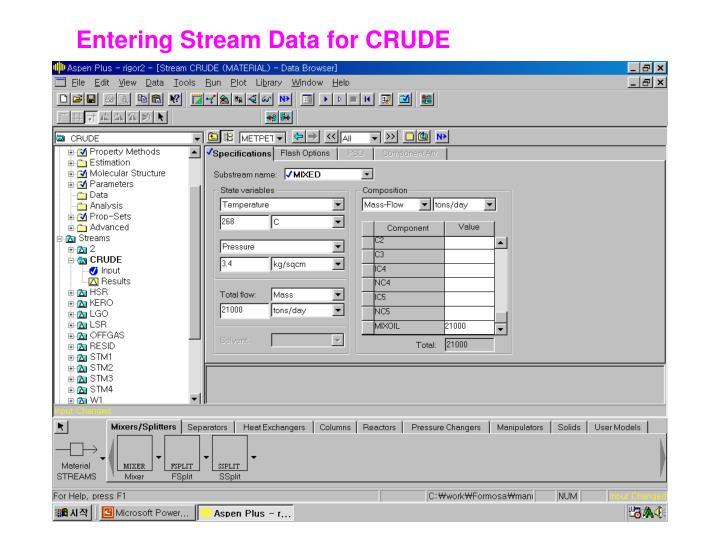 Entering Stream Data for CRUDE