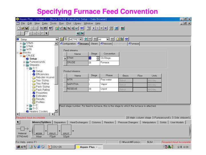Specifying Furnace Feed Convention